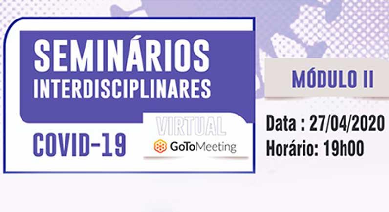 Seminários Interdisciplinares Academia de Medicina da Bahia - COVID-19 Modulo II