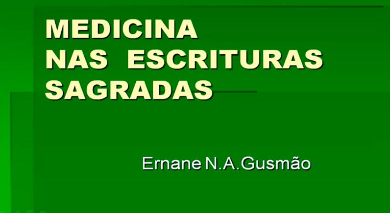A Medicina nas Escrituras Sagradas.