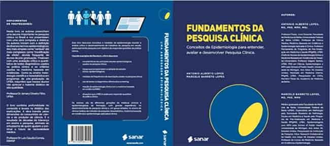 """Lançamento do Livro """"Fundamentos da Pesquisa Clínica - Professor Antônio Alberto Lopes"""